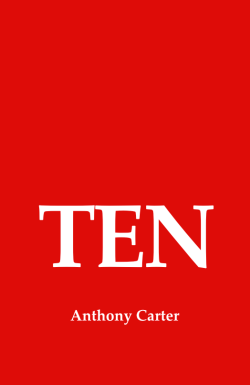 Ten by Anthony Carter